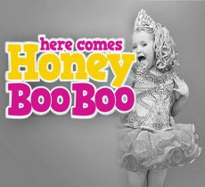 Watch out for Honey Boo Boo